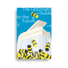 The Optimist's Guide to the Future (Pre-order)